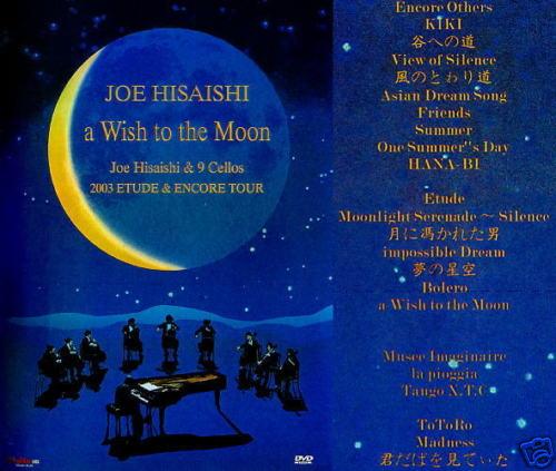 JOE HISAISHI A WISH TO MOON 03' ETUDE & ENCORE TOUR DVD