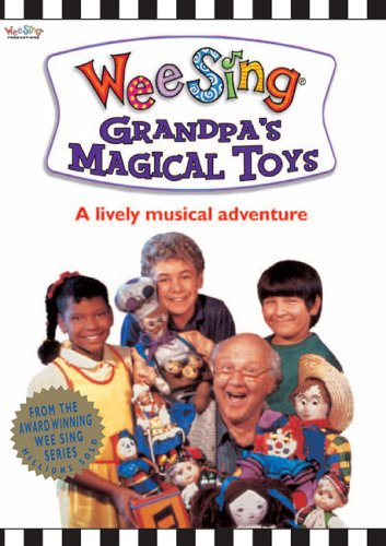 Wee Sing:Grandpa's Magical Toys