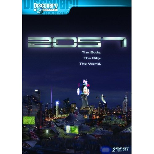 The Best of Discovery Channel: 2057 (3 Episodes) ~ The