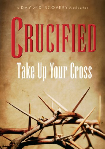 Crucified Take Up Your Cross