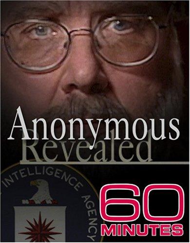 60 Minutes - Anonymous Revealed (November 14, 2004)