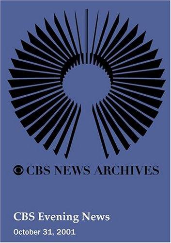 CBS Evening News (October 31, 2001)