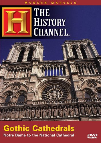 Modern Marvels - Gothic Cathedrals (History Channel)