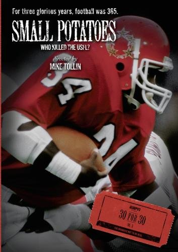 ESPN Films 30 for 30: Small Potatoes: Who Killed The