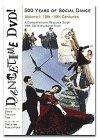 Dancetime DVD! 500 Years of Social Dance: Volume I: