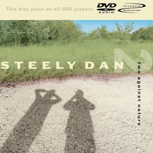 Steely Dan - Two Against Nature (DVD Audio)