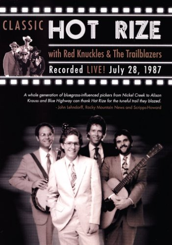 Classic Hot Rize with Red Knuckles & The Trailblazers