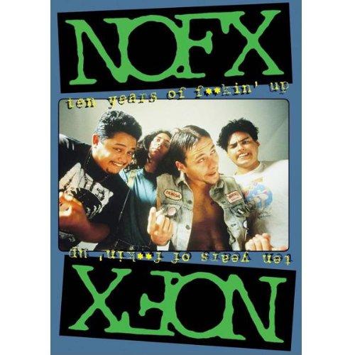 NOFX - Ten Years of F****' Up
