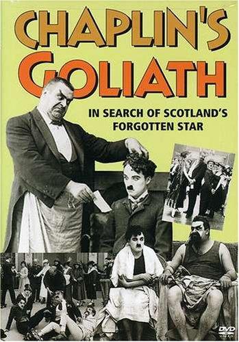 Chaplin's Goliath: In Search of Scotland's Forgotten