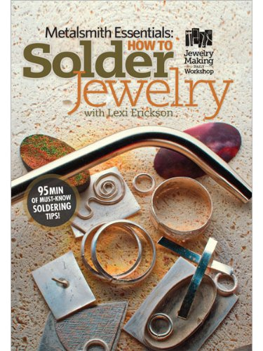 Metalsmith Essentials: How to Solder Jewelry DVD