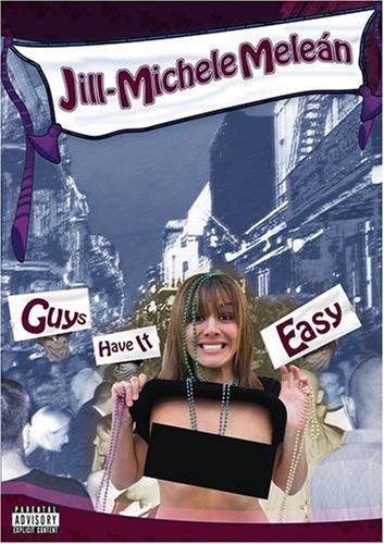Jill-Michele Melen : Guys Have It Easy