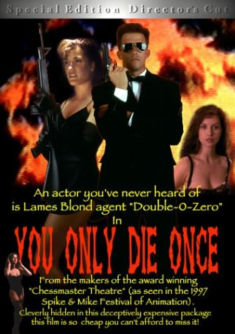 You Only Die Once (A James Bond Spoof) Special Edition