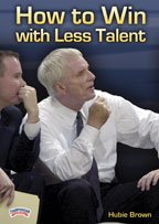 Hubie Brown: How to Win with Less Talent (DVD)