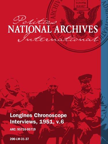 Longines Chronoscope Interviews, 1951, v.6: ARTHUR