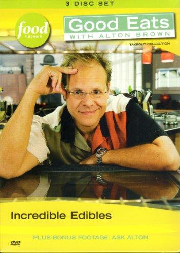 Incredible Edibles (Good Eats Vol 5)