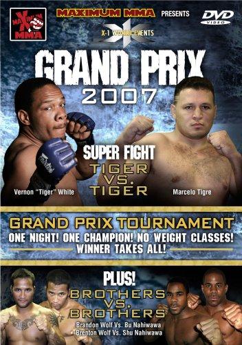 Maximum MMA Presents: X-1 - Grand Prix 2007