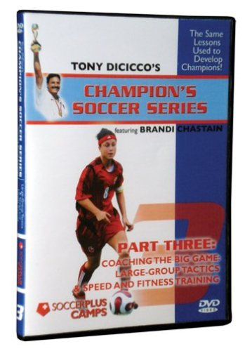 Champion Soccer Series Part 3 - Coaching The Big Game: